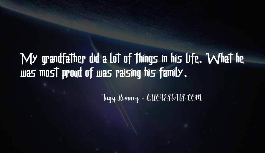 Proud Of My Family Quotes #1282434