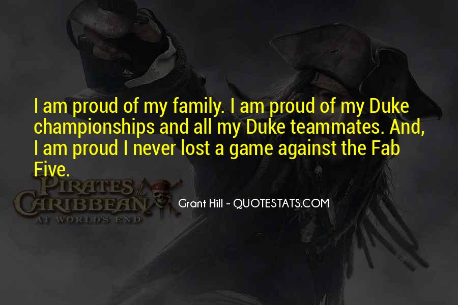 Proud Of My Family Quotes #1466935
