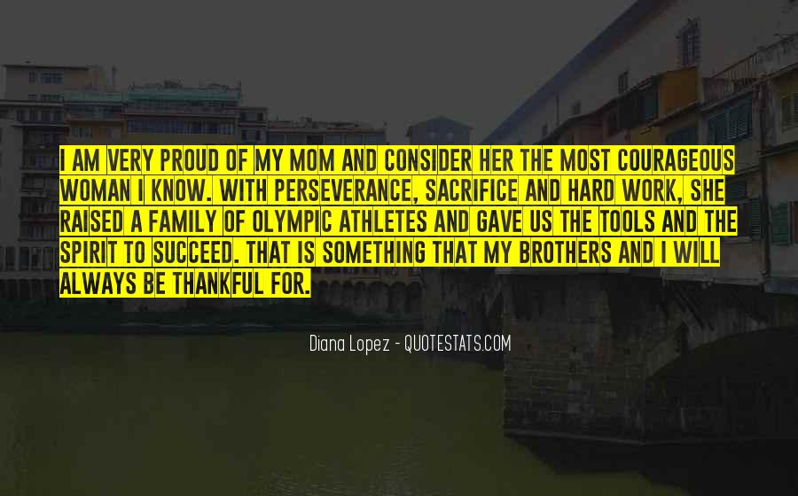 Proud Of My Family Quotes #1493679