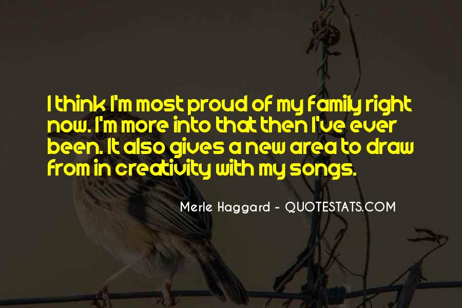Proud Of My Family Quotes #1556109
