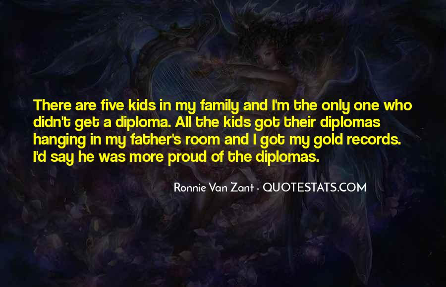 Proud Of My Family Quotes #249299