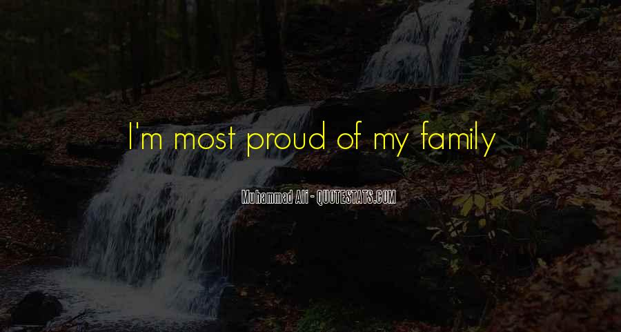 Proud Of My Family Quotes #298643