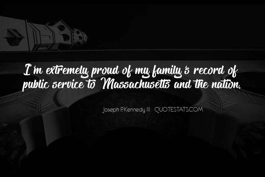 Proud Of My Family Quotes #460498