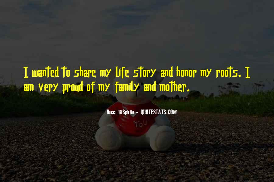 Proud Of My Family Quotes #859241