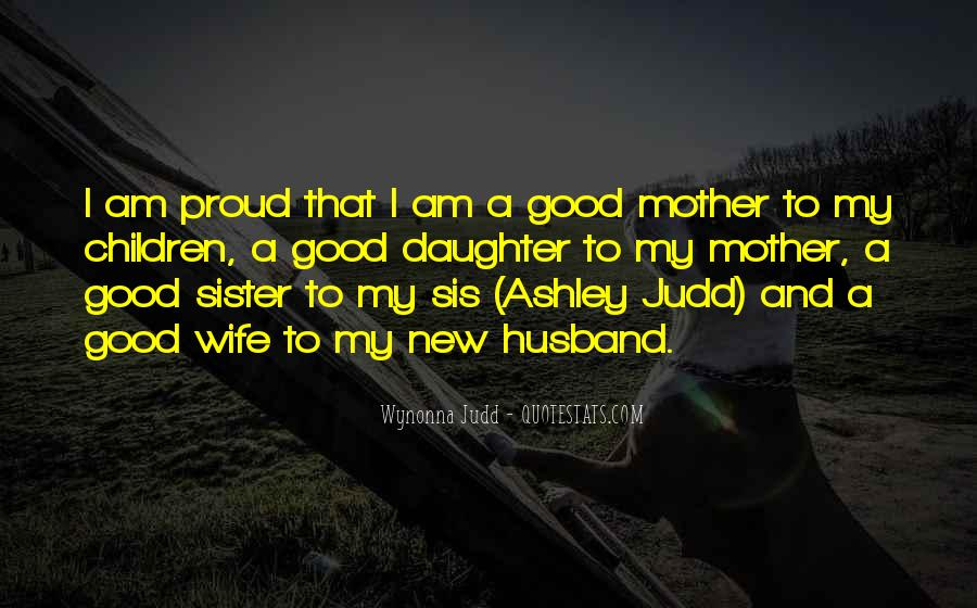 Proud Of My Wife Quotes #1119634