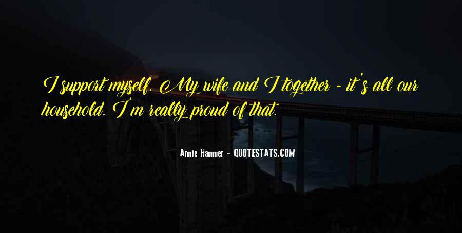 Proud Of My Wife Quotes #1229902