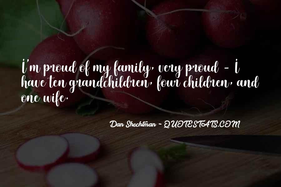 Proud Of My Wife Quotes #1710761