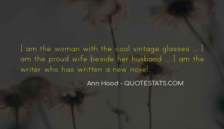 Proud Of My Wife Quotes #893924