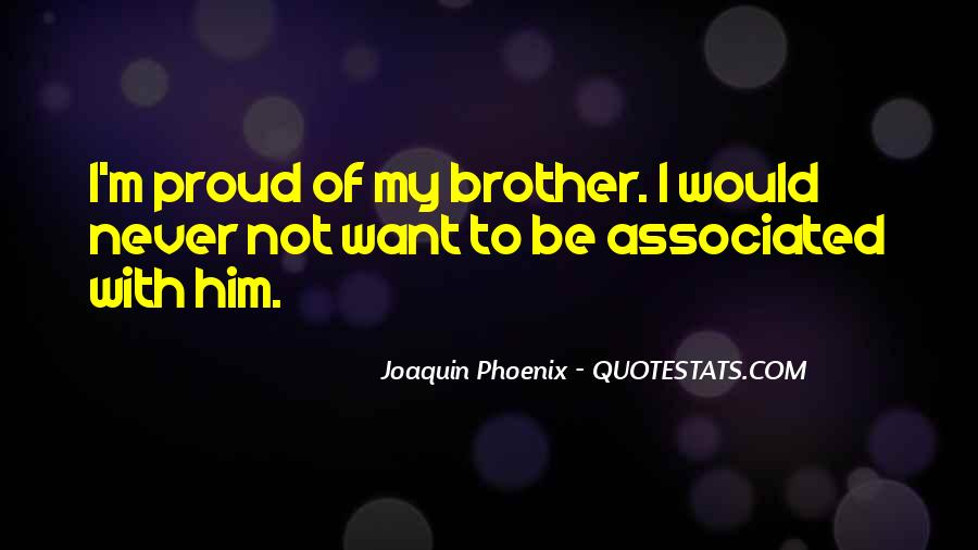 Proud Of You Brother Quotes #328489