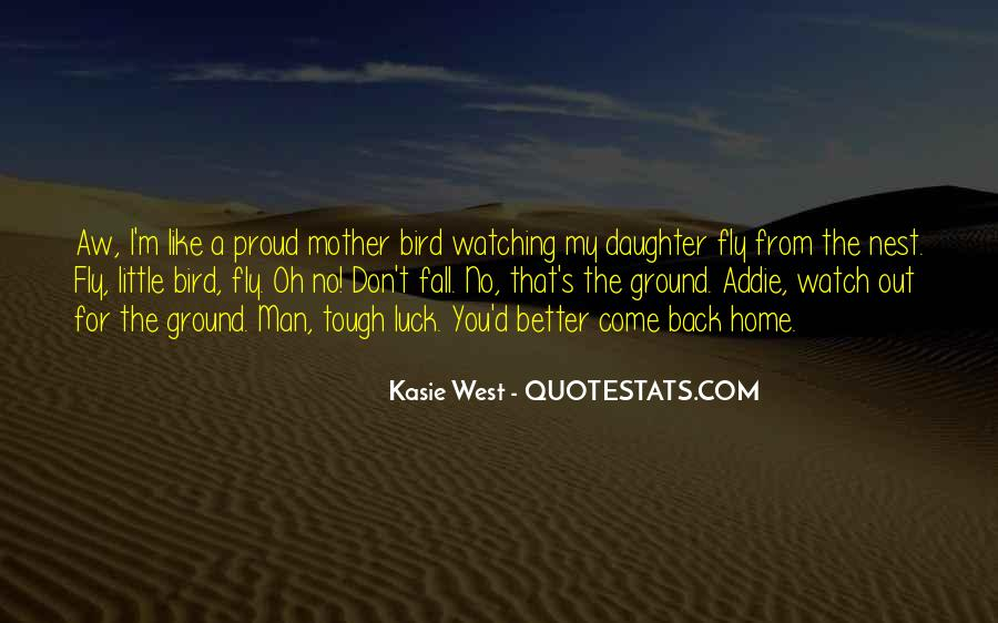 Proud Of Your Man Quotes #277969