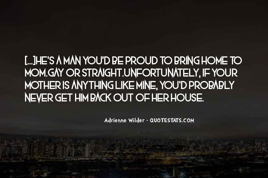 Proud Of Your Man Quotes #799278