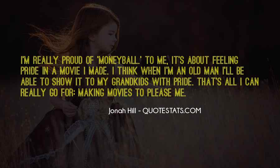 Proud Of Your Man Quotes #85975