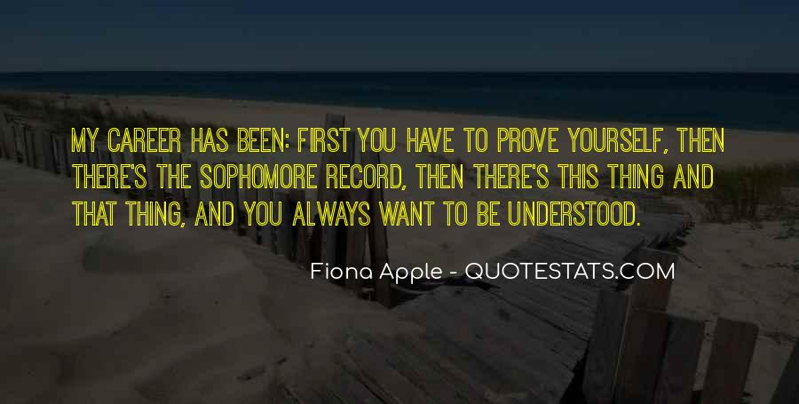 Prove Yourself First Quotes #1443873
