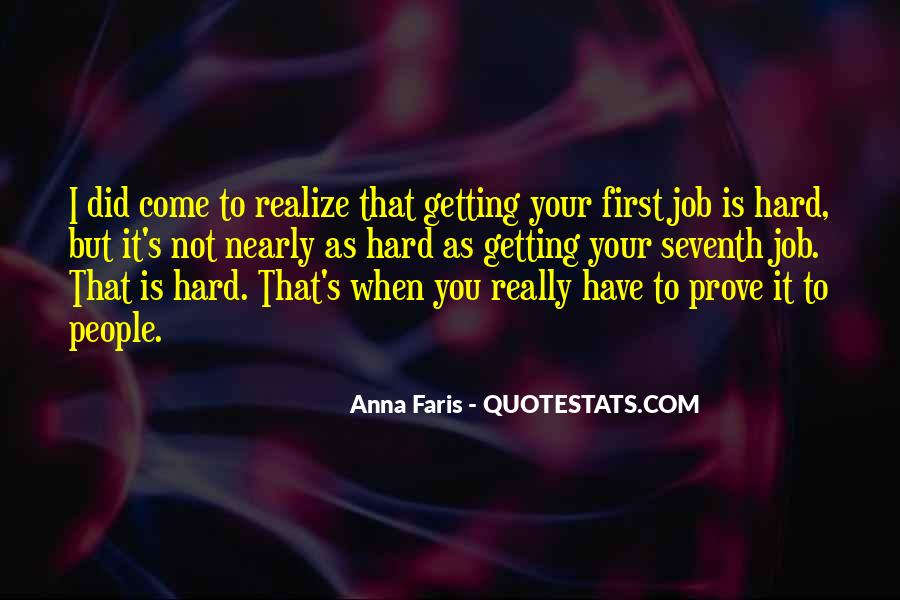 Prove Yourself First Quotes #253625