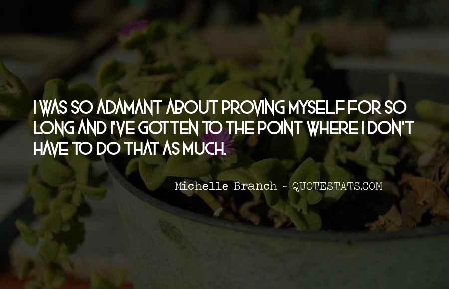 Proving A Point Quotes #1803068