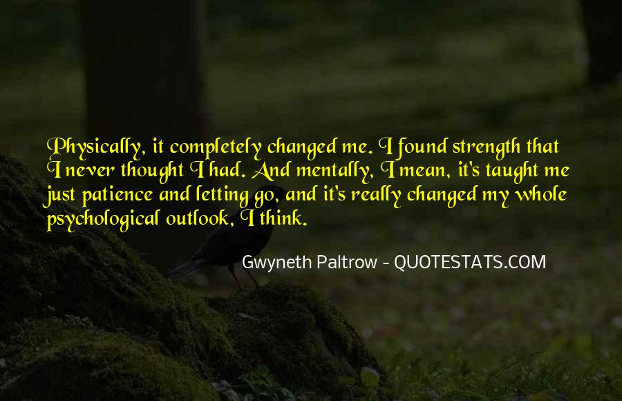 Psychological Strength Quotes #523604
