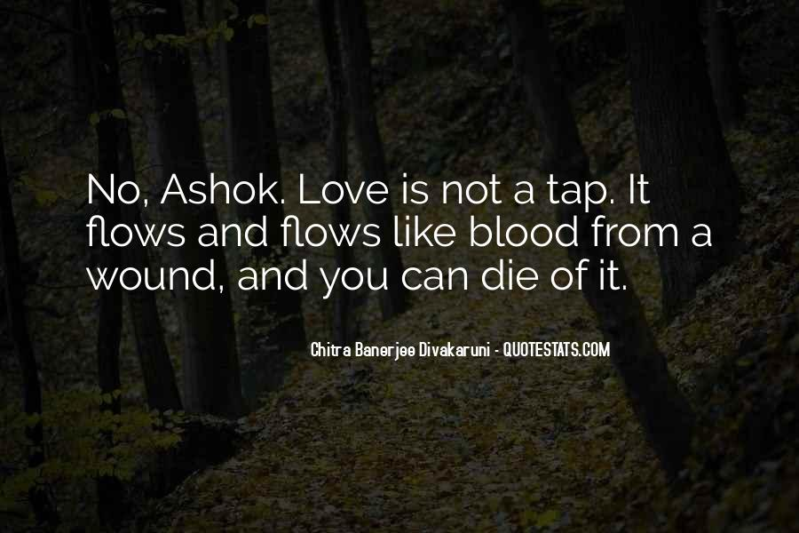 Quotes About Ashok #786294