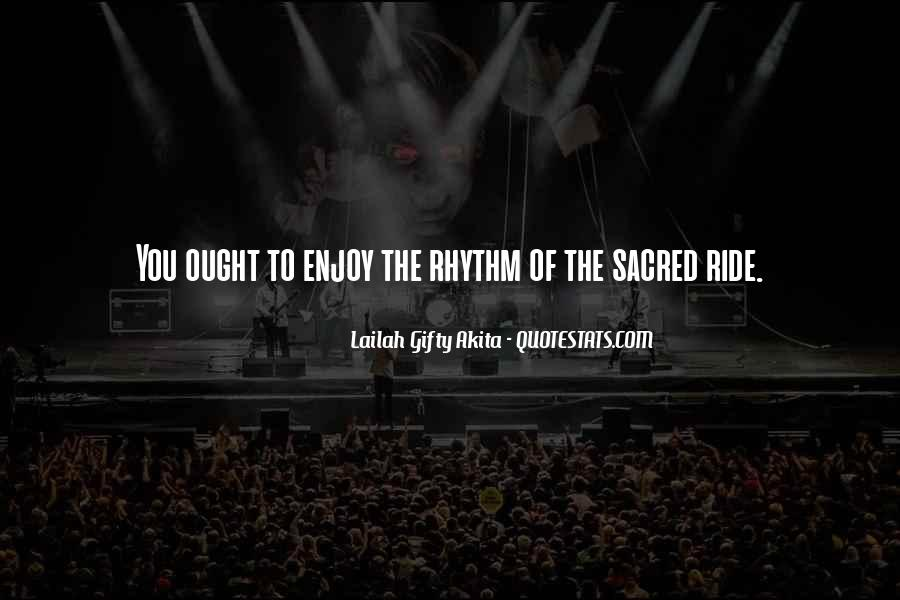 Quotes About Rhythm #103108