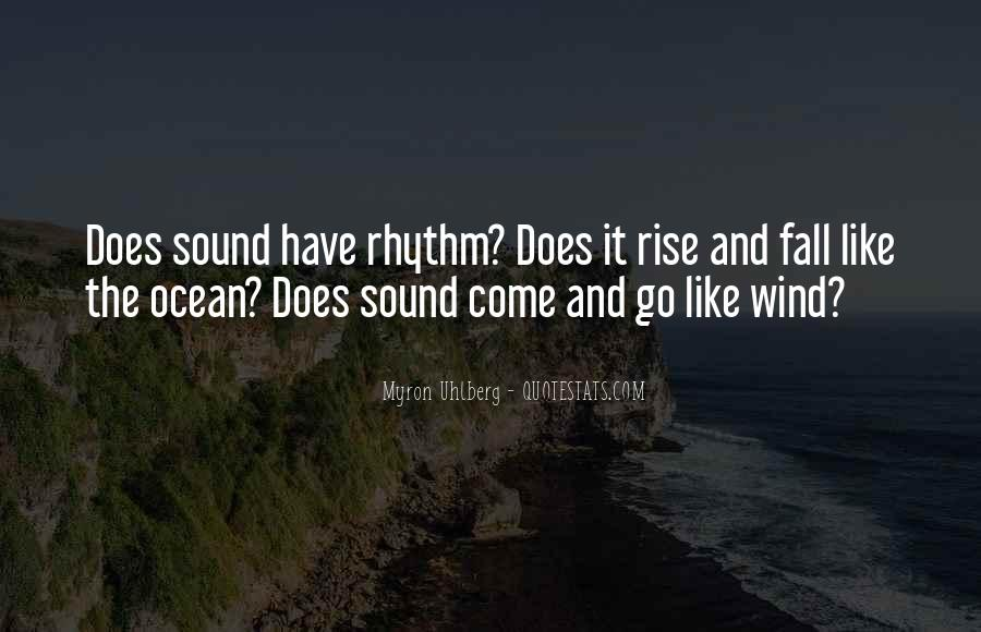 Quotes About Rhythm #11628