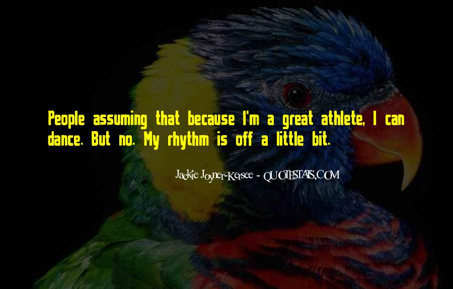 Quotes About Rhythm #127619