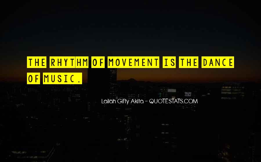 Quotes About Rhythm #37123