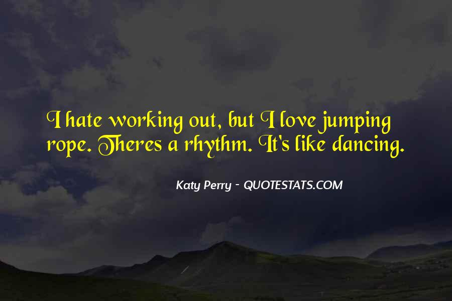 Quotes About Rhythm #41785