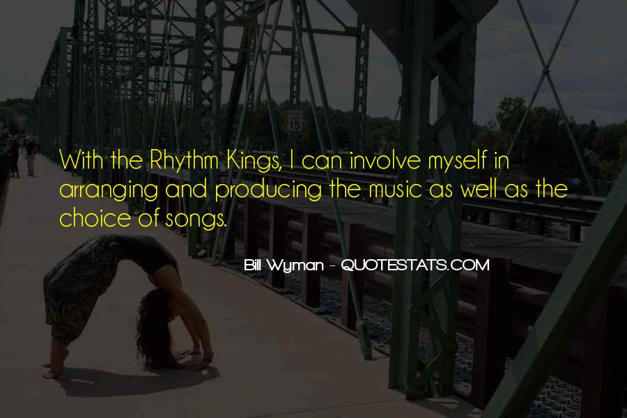 Quotes About Rhythm #91047