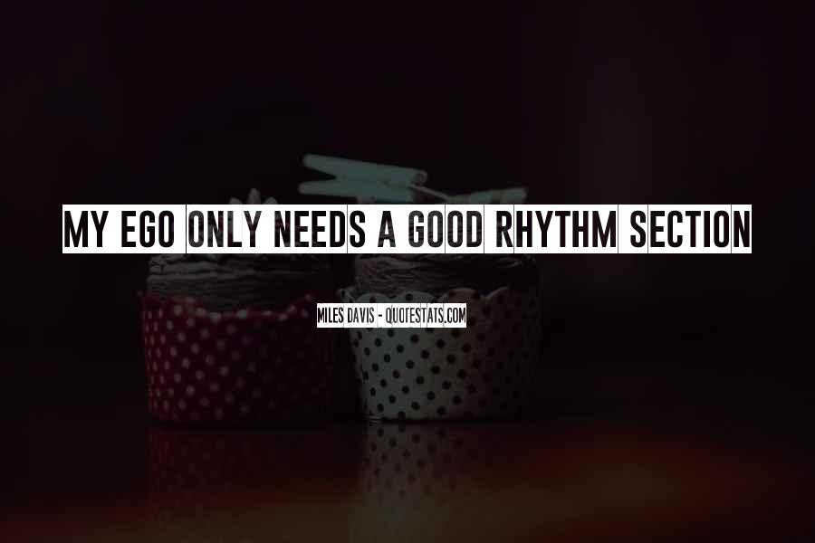 Quotes About Rhythm #97924