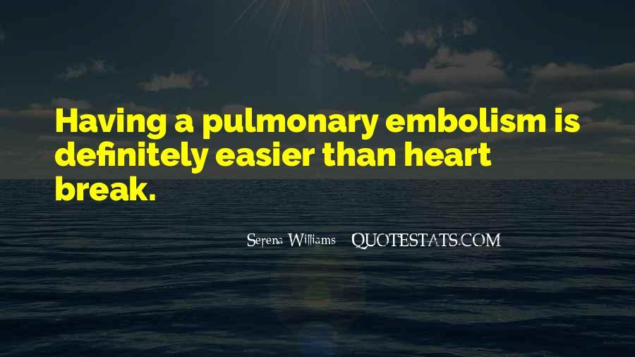 Pulmonary Quotes #1821530