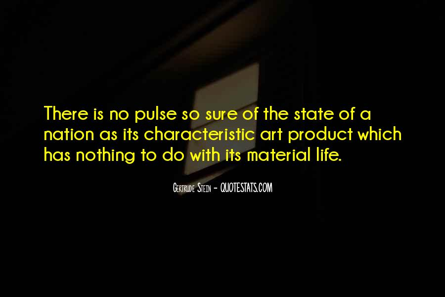 Pulse Of Life Quotes #1174524