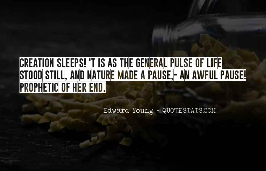 Pulse Of Life Quotes #1217565