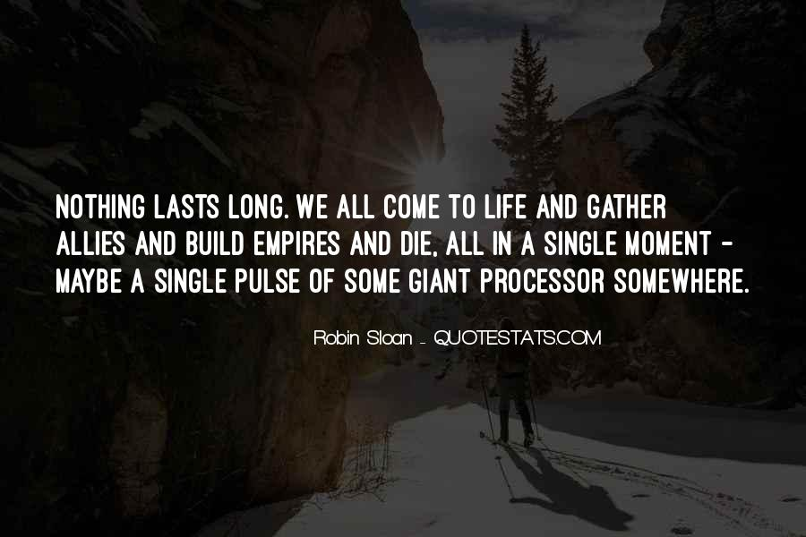 Pulse Of Life Quotes #1447059