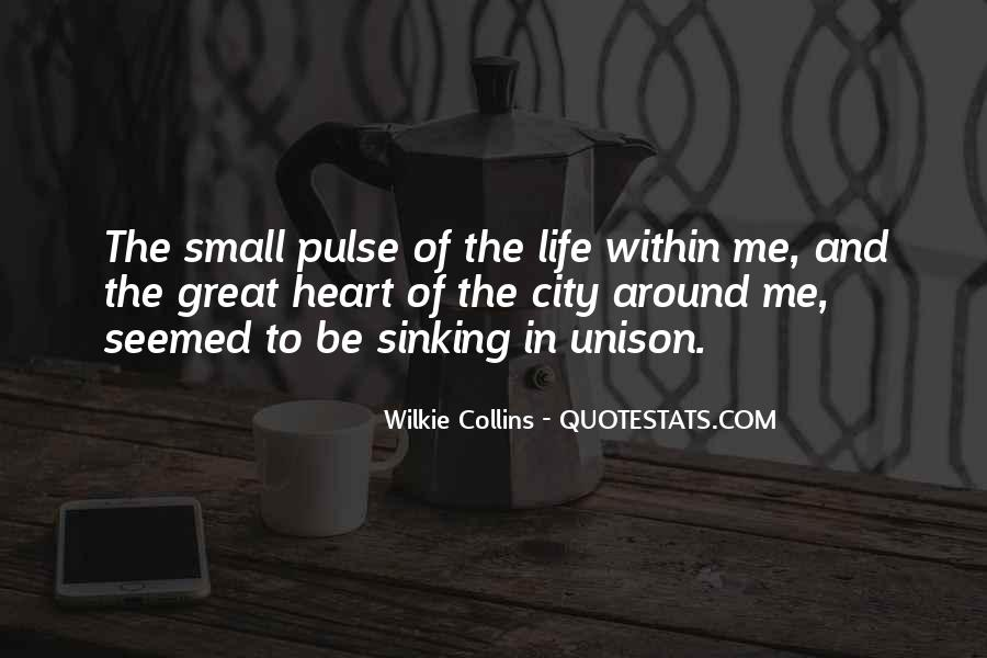 Pulse Of Life Quotes #1538259
