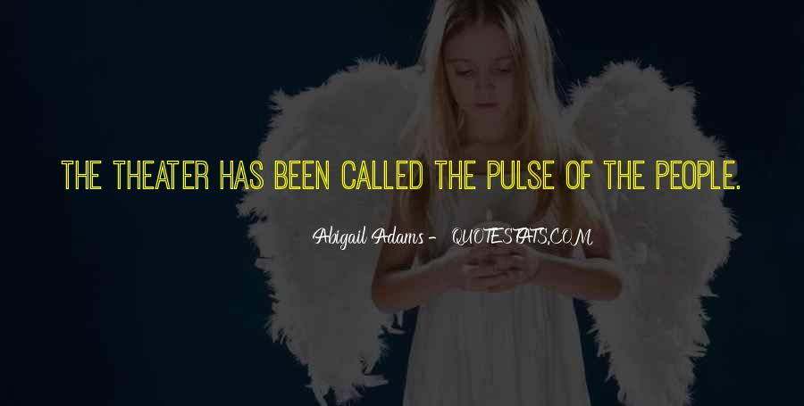 Pulse Of Life Quotes #1640568