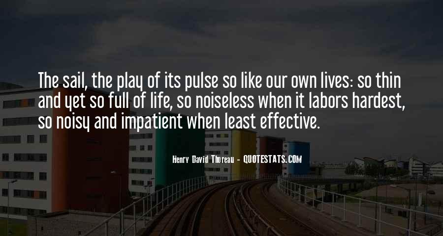 Pulse Of Life Quotes #1733985
