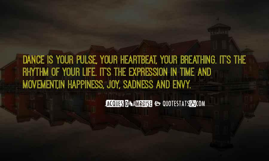 Pulse Of Life Quotes #1809368