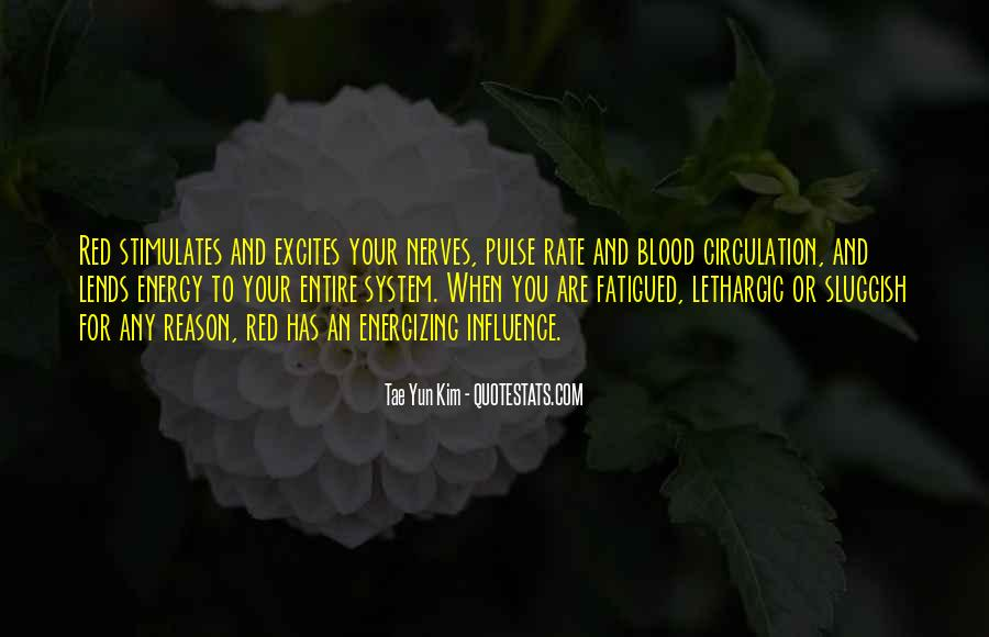 Pulse Of Life Quotes #416592