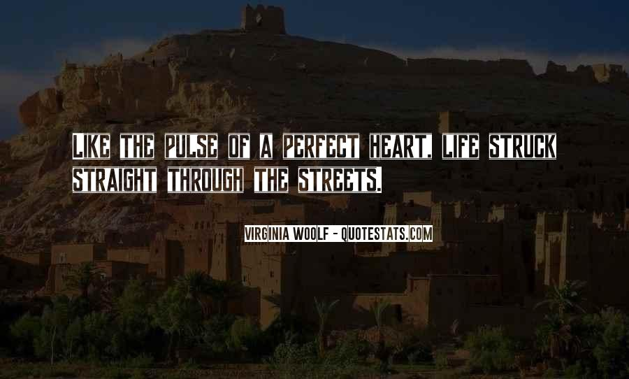 Pulse Of Life Quotes #524817