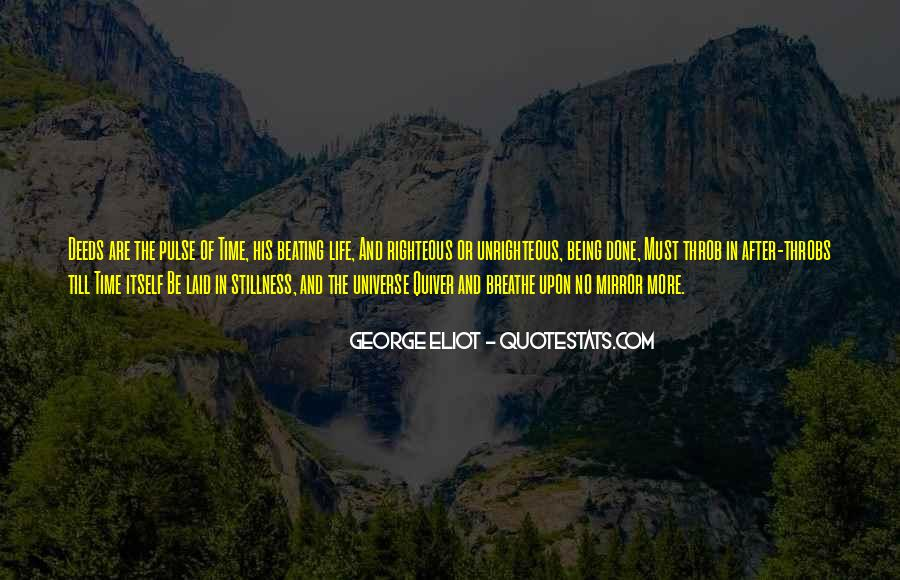 Pulse Of Life Quotes #659222