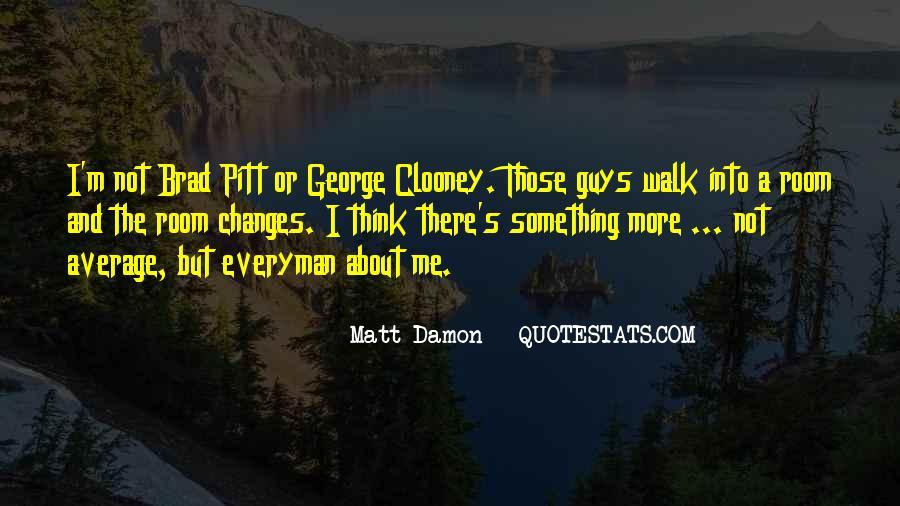 Quotes About Matt Damon #100940