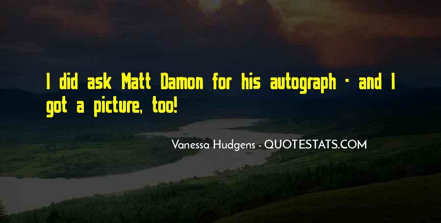Quotes About Matt Damon #1020712