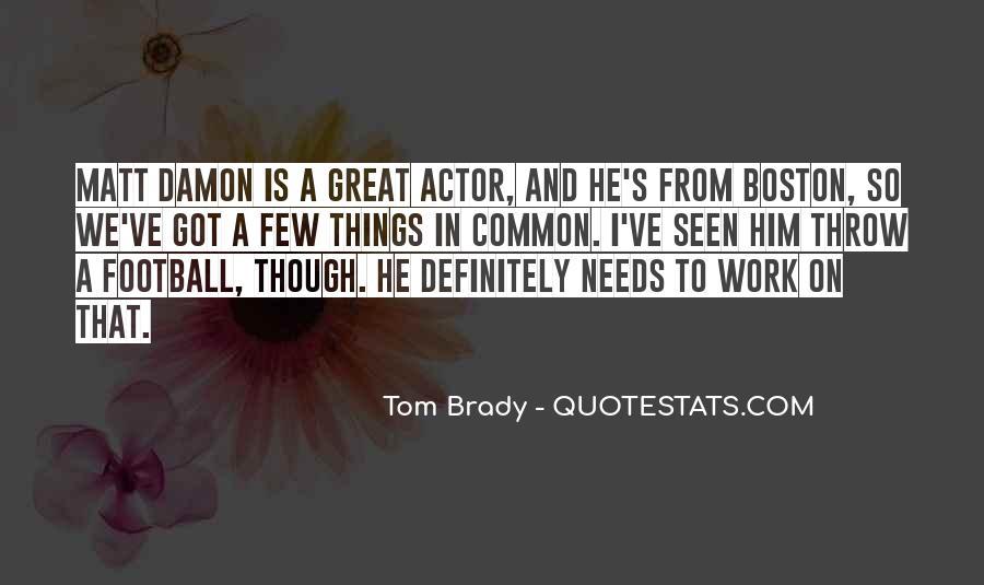Quotes About Matt Damon #1038749