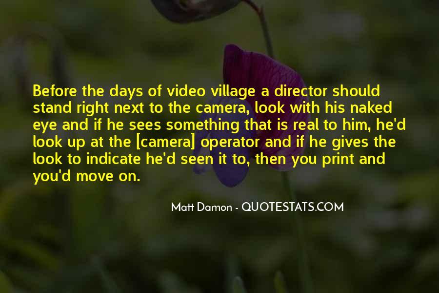 Quotes About Matt Damon #1099852