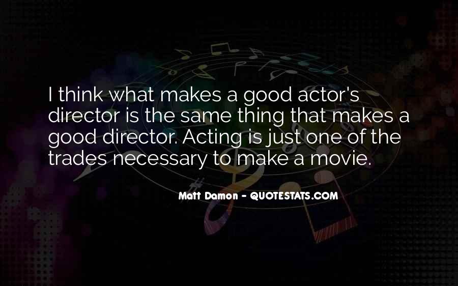 Quotes About Matt Damon #1106643