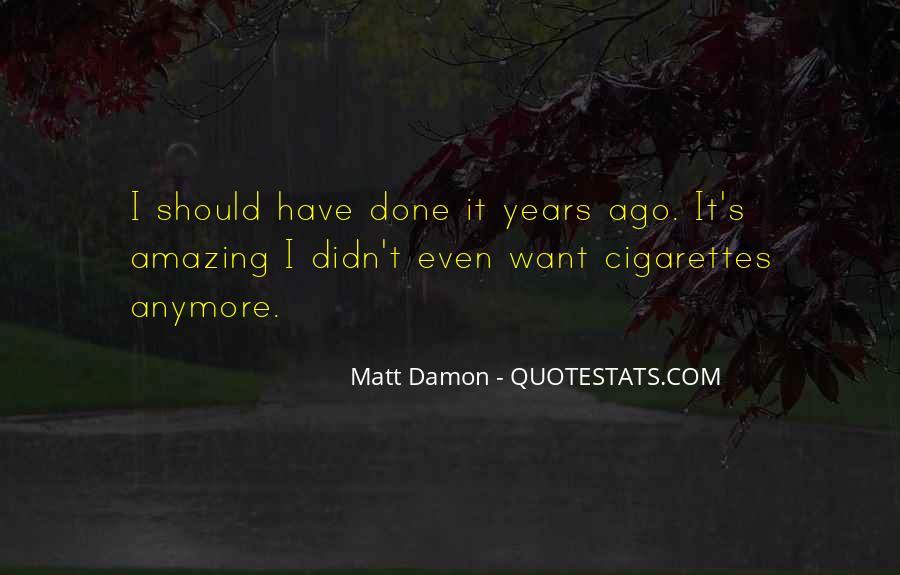 Quotes About Matt Damon #1125782