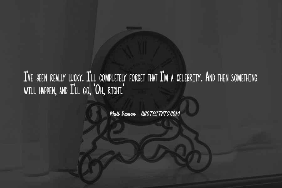 Quotes About Matt Damon #1145619