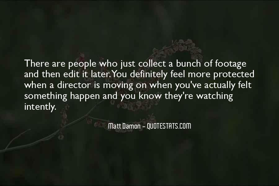 Quotes About Matt Damon #1158263