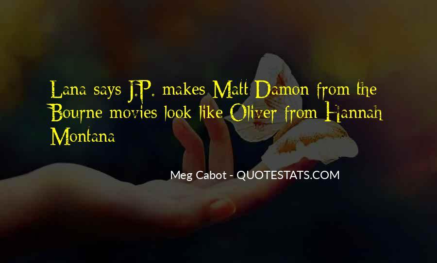 Quotes About Matt Damon #1159952