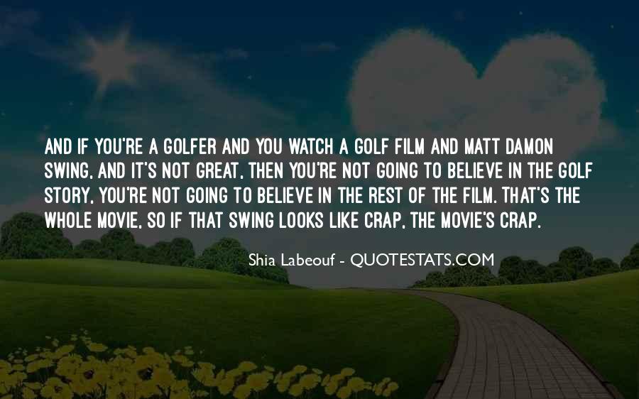 Quotes About Matt Damon #1162637