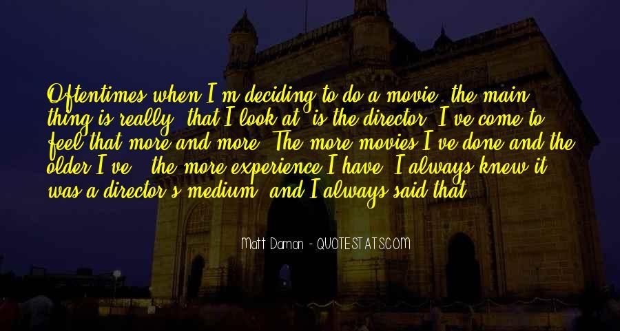 Quotes About Matt Damon #1186618